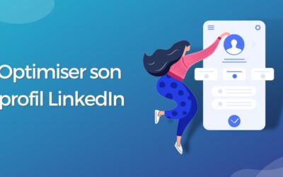 Optimiser son profil LinkedIn : Le premier pas pour prospecter efficacement